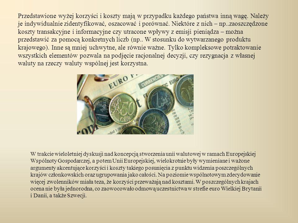Rys historyczny Plan stworzenia unii walutowej dyskutowany był w ramach Europejskiej Wspólnoty Gospodarczej począwszy od wczesnych lat 60-tych, jednak jego realizacja trwała ponad trzydzieści lat.