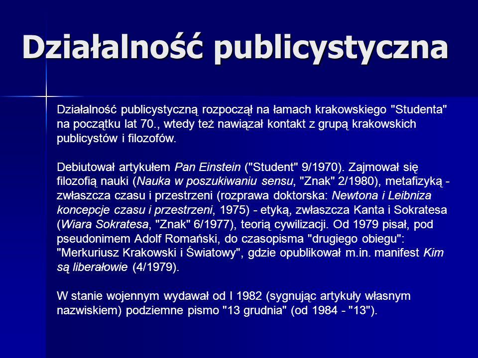 Działalność publicystyczną rozpoczął na łamach krakowskiego
