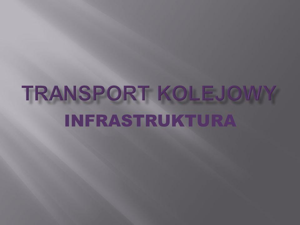 Infrastruktura kolejowa - ogół urządzeń technicznych warunkujących funkcjonowanie kolei.