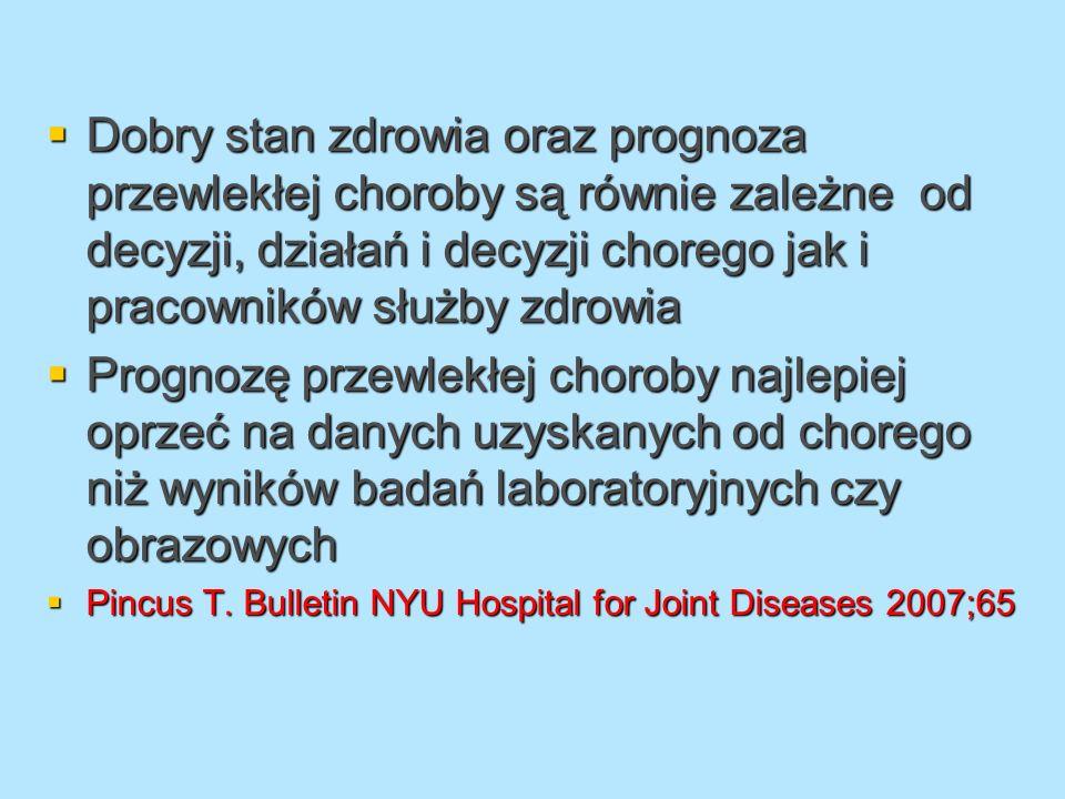 Dobry stan zdrowia oraz prognoza przewlekłej choroby są równie zależne od decyzji, działań i decyzji chorego jak i pracowników służby zdrowia Dobry st