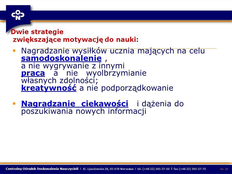 Centralny Ośrodek Doskonalenia Nauczycieli l Al. Ujazdowskie 28, 00-478 Warszawa l tel. (+48 22) 345-37-00 l fax (+48 22) 345-37-70 Str. 28 Dwie strat