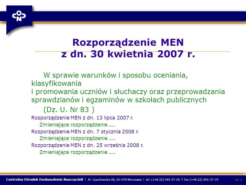 Centralny Ośrodek Doskonalenia Nauczycieli l Al. Ujazdowskie 28, 00-478 Warszawa l tel. (+48 22) 345-37-00 l fax (+48 22) 345-37-70 Str. 6 Rozporządze
