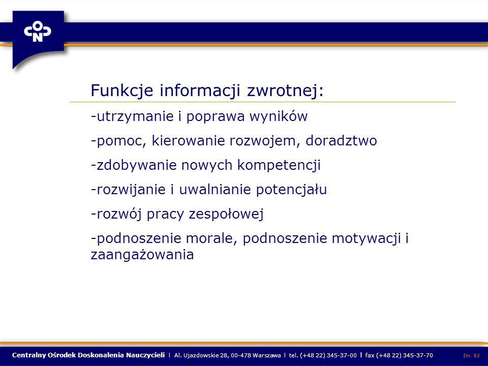 Centralny Ośrodek Doskonalenia Nauczycieli l Al. Ujazdowskie 28, 00-478 Warszawa l tel. (+48 22) 345-37-00 l fax (+48 22) 345-37-70 Str. 60 Funkcje in