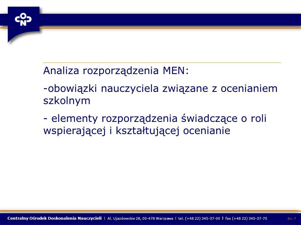 Centralny Ośrodek Doskonalenia Nauczycieli l Al. Ujazdowskie 28, 00-478 Warszawa l tel. (+48 22) 345-37-00 l fax (+48 22) 345-37-70 Str. 7 Analiza roz