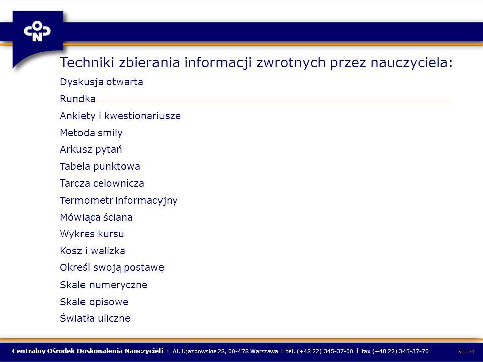 Centralny Ośrodek Doskonalenia Nauczycieli l Al. Ujazdowskie 28, 00-478 Warszawa l tel. (+48 22) 345-37-00 l fax (+48 22) 345-37-70 Str. 71 Techniki z