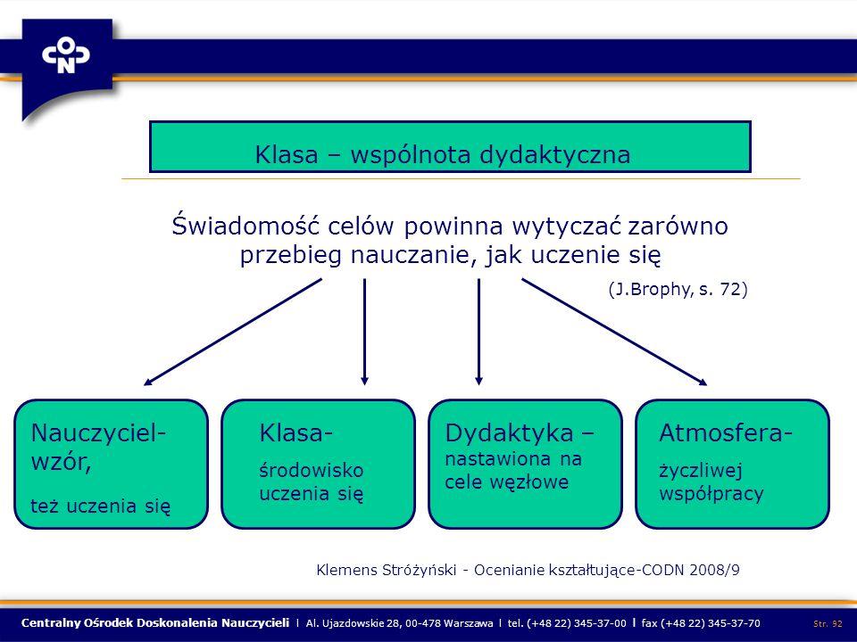 Centralny Ośrodek Doskonalenia Nauczycieli l Al. Ujazdowskie 28, 00-478 Warszawa l tel. (+48 22) 345-37-00 l fax (+48 22) 345-37-70 Str. 92 Klasa – ws