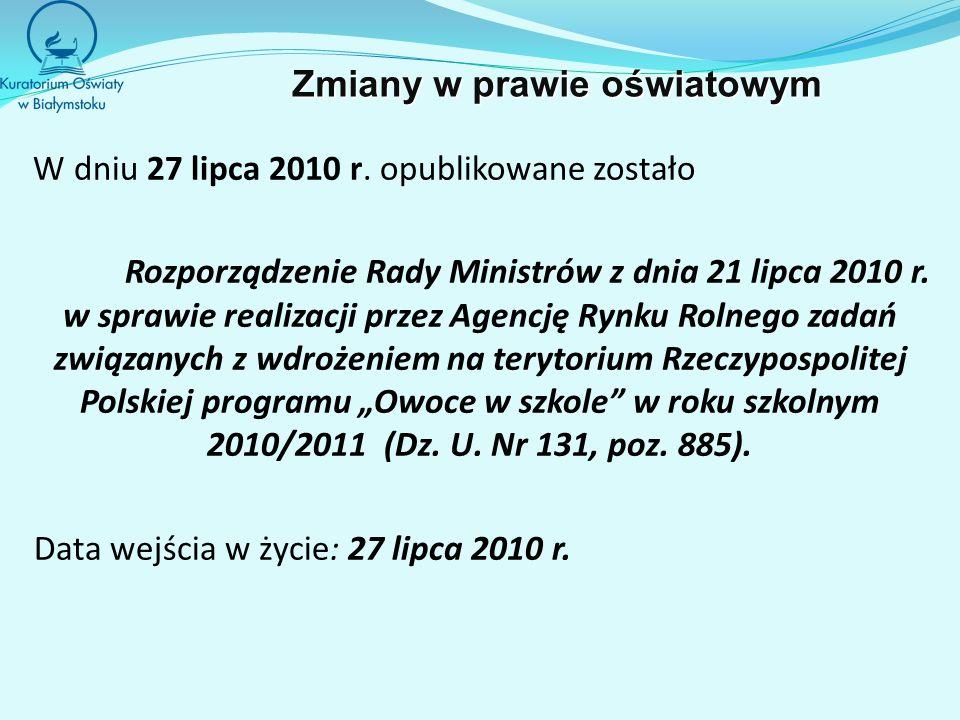 W dniu 27 lipca 2010 r. opublikowane zostało Rozporządzenie Rady Ministrów z dnia 21 lipca 2010 r. w sprawie realizacji przez Agencję Rynku Rolnego za