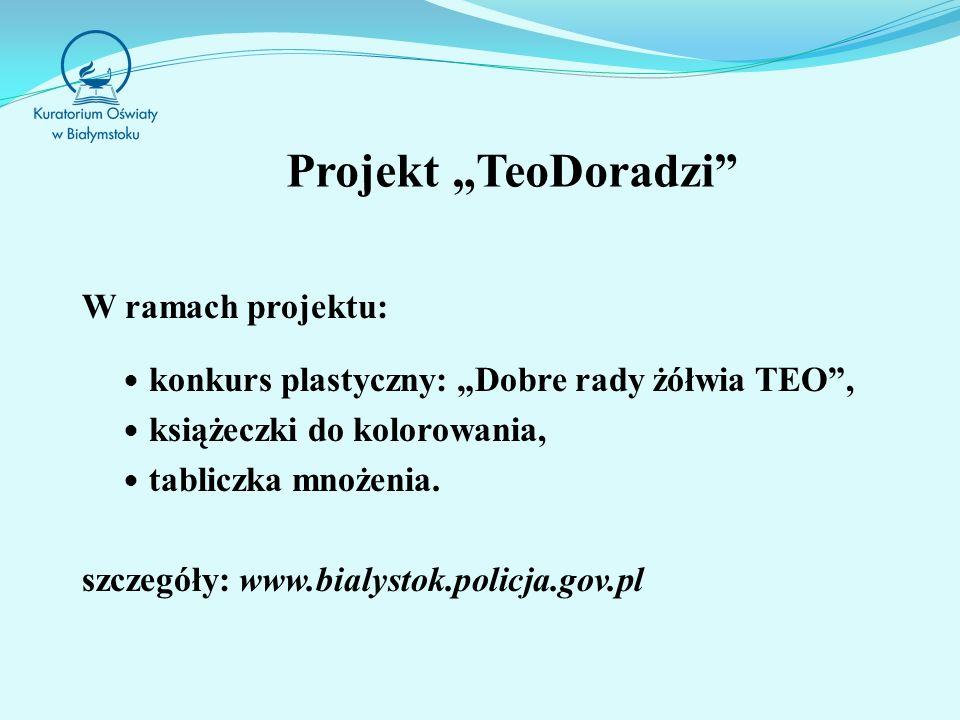Projekt TeoDoradzi W ramach projektu: konkurs plastyczny: Dobre rady żółwia TEO, książeczki do kolorowania, tabliczka mnożenia.