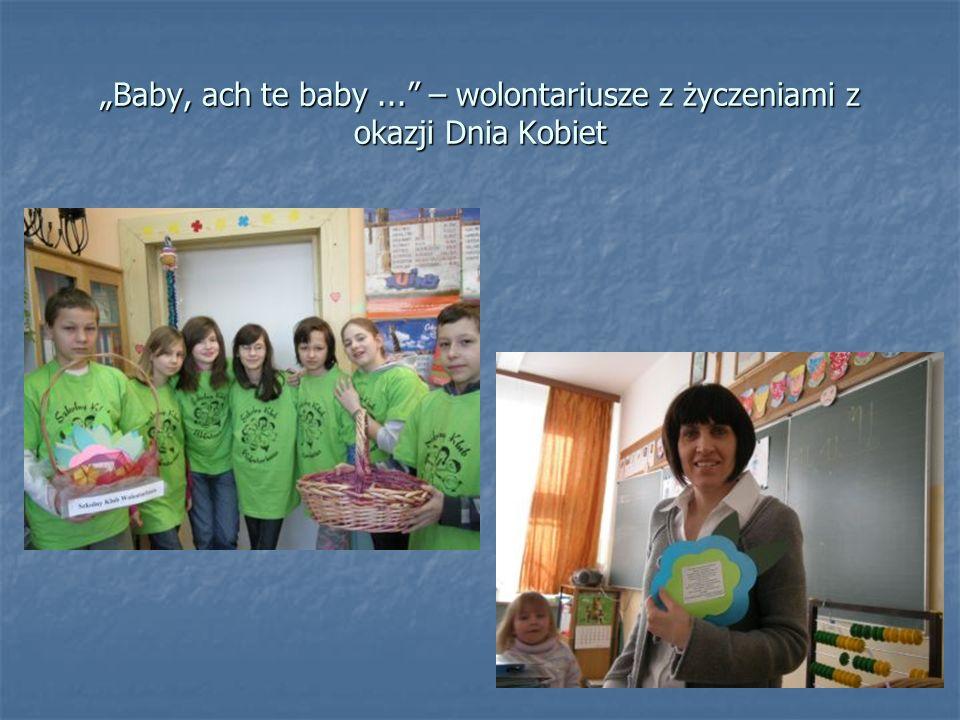 Baby, ach te baby... – wolontariusze z życzeniami z okazji Dnia Kobiet