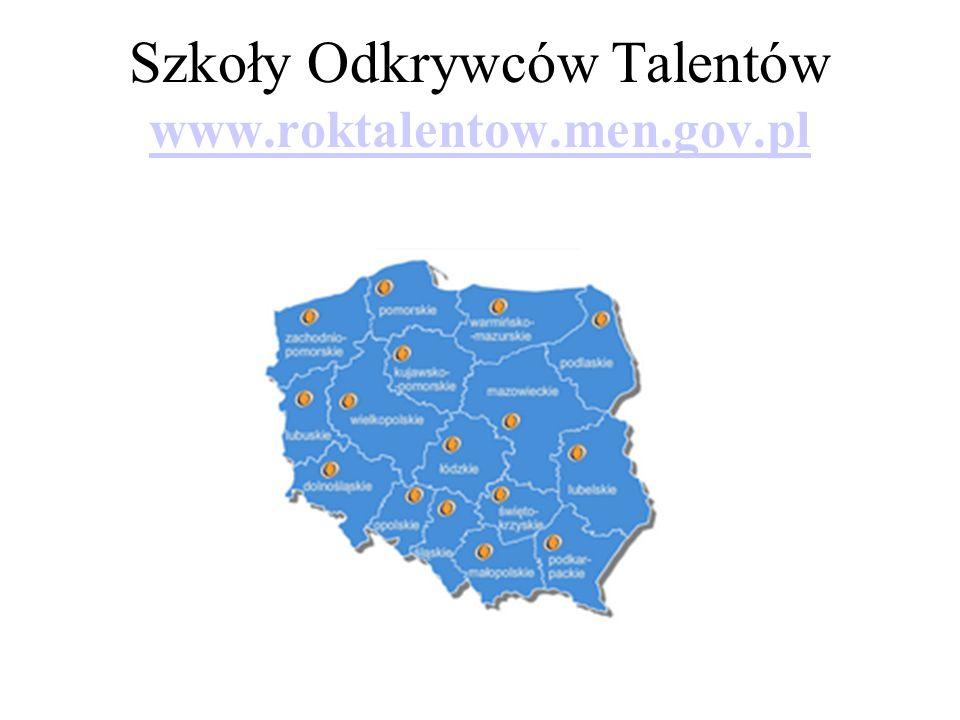 Szkoły Odkrywców Talentów www.roktalentow.men.gov.pl www.roktalentow.men.gov.pl