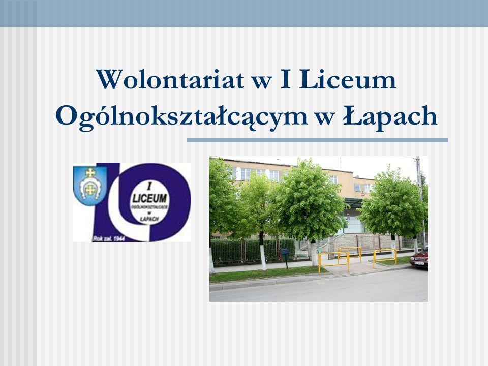 Wolontariat w I Liceum Ogólnokształcącym w Łapach
