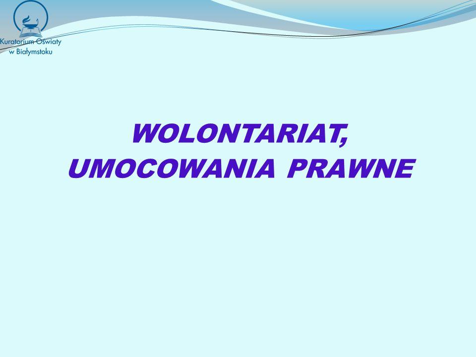 WOLONTARIAT, UMOCOWANIA PRAWNE