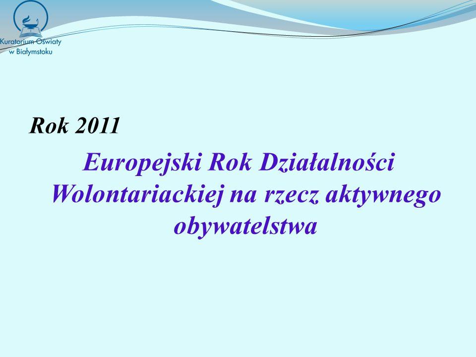 Rok 2011 Europejski Rok Działalności Wolontariackiej na rzecz aktywnego obywatelstwa