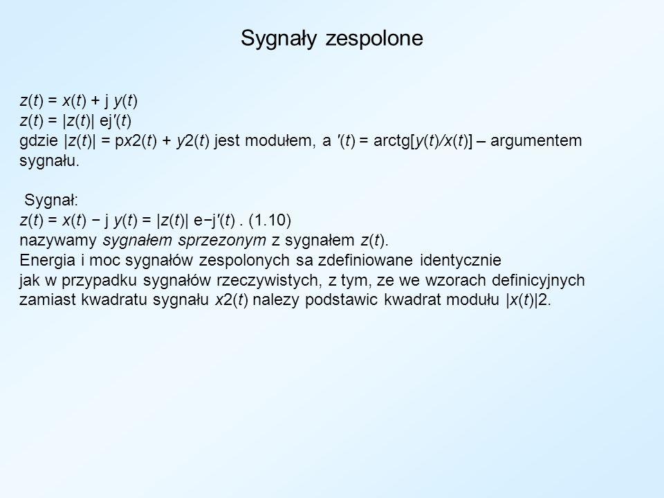 Sygnały zespolone z(t) = x(t) + j y(t) z(t) = |z(t)| ej'(t) gdzie |z(t)| = px2(t) + y2(t) jest modułem, a '(t) = arctg[y(t)/x(t)] – argumentem sygnału