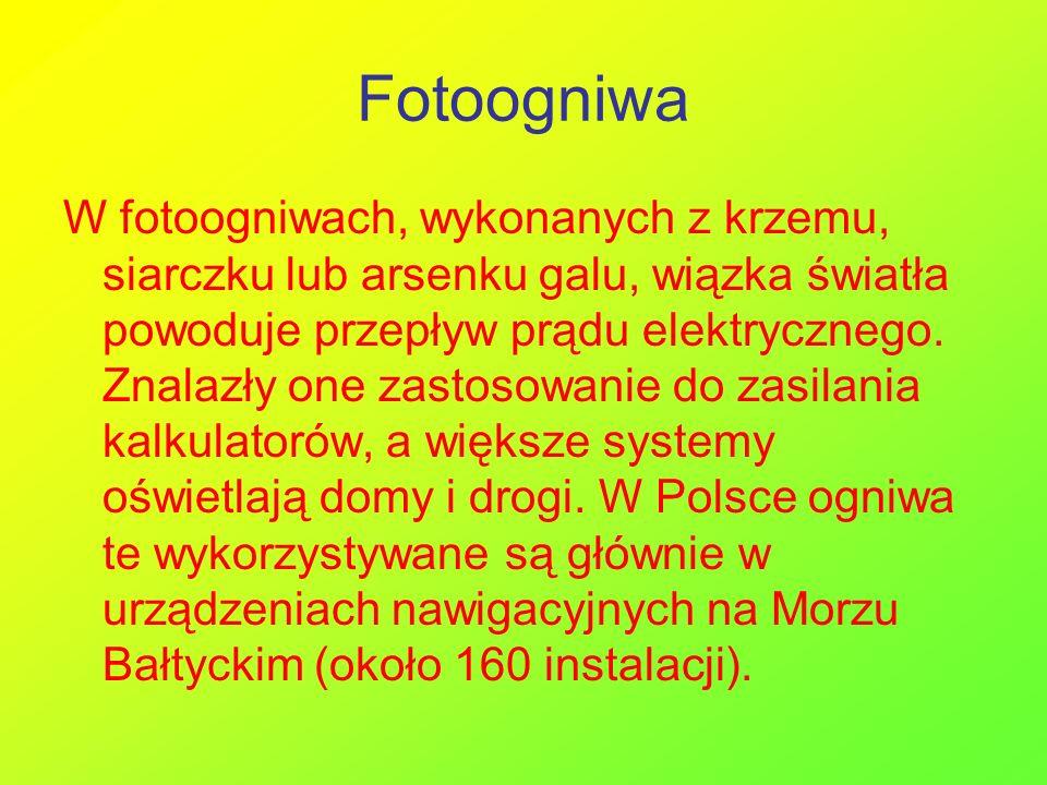 Fotoogniwa W fotoogniwach, wykonanych z krzemu, siarczku lub arsenku galu, wiązka światła powoduje przepływ prądu elektrycznego. Znalazły one zastosow
