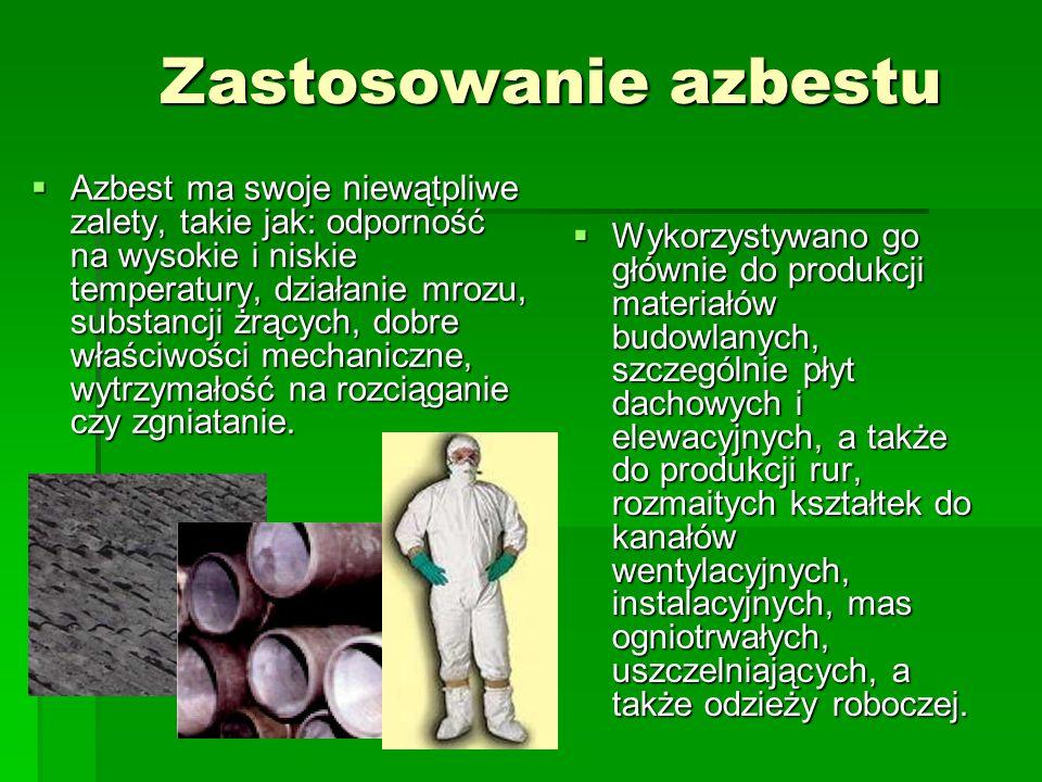 Od kiedy jest znany azbest ? Azbest jest minerałem znanym od kilku tysięcy lat i w języku starożytnych Greków znaczy