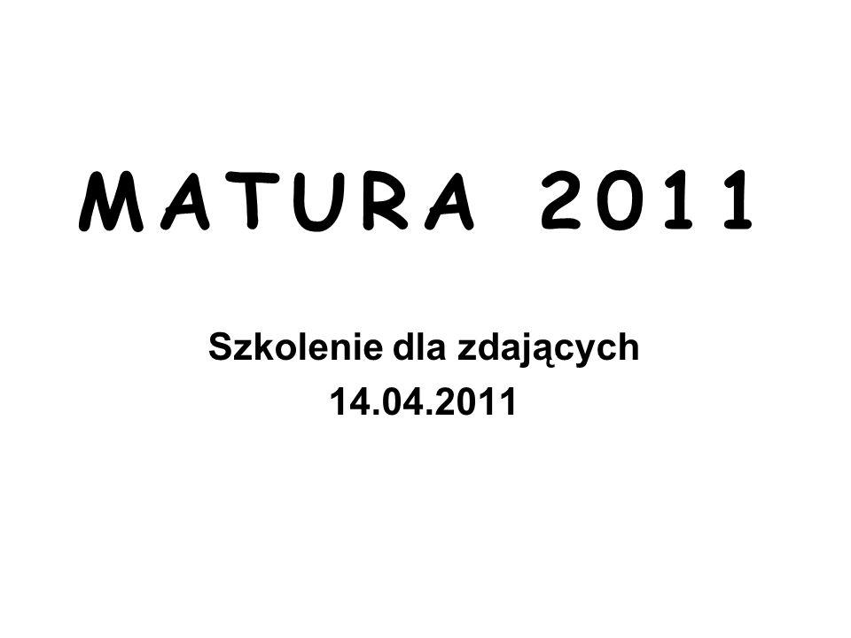 MATURA 2011 Szkolenie dla zdających 14.04.2011