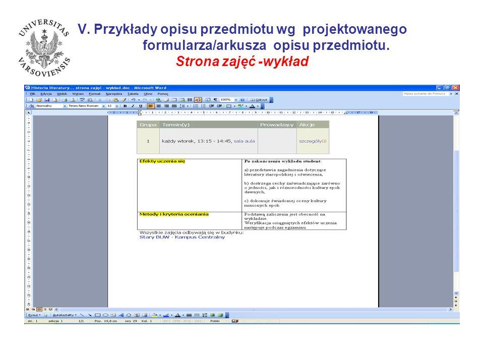 V. Przykłady opisu przedmiotu wg projektowanego formularza/arkusza opisu przedmiotu. Strona zajęć -wykład