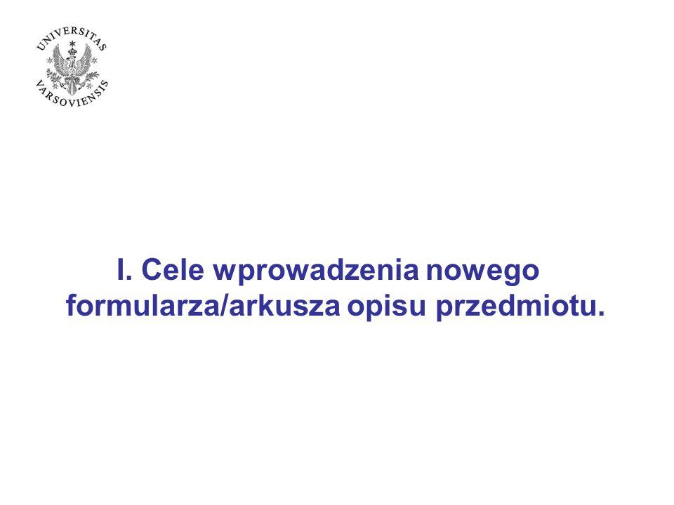 V.Przykłady opisu przedmiotu wg projektowanego formularza/arkusza opisu przedmiotu.
