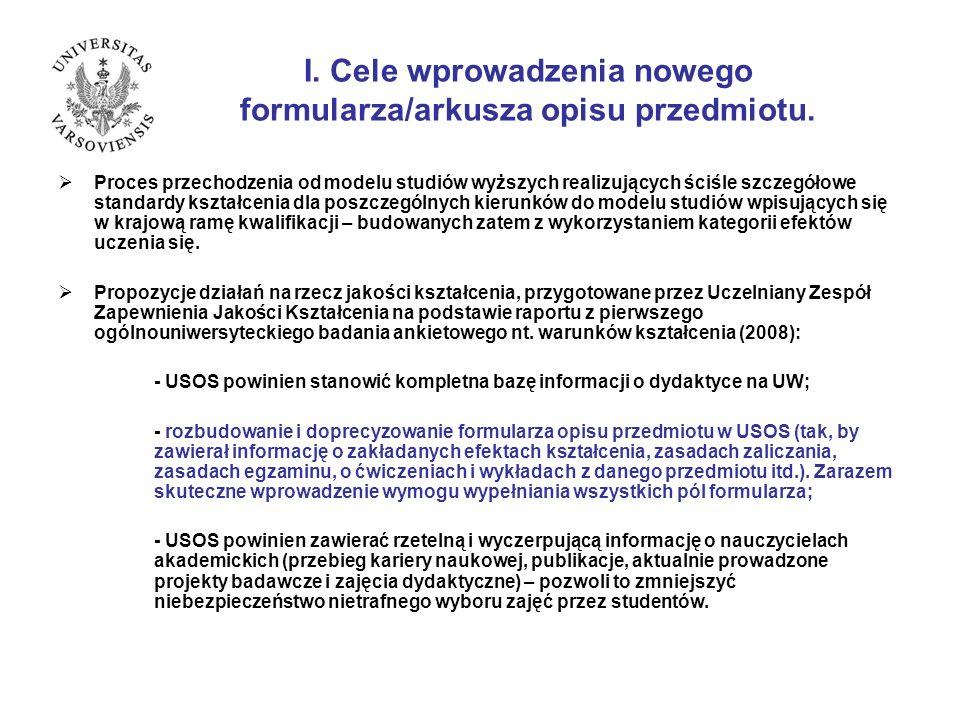 V. Przykłady opisu przedmiotu wg projektowanego formularza/arkusza opisu przedmiotu.