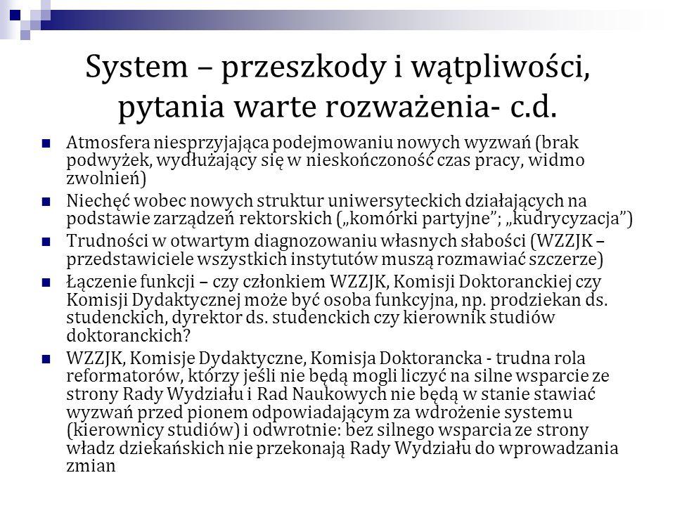 System – przeszkody i wątpliwości, pytania warte rozważenia- c.d.