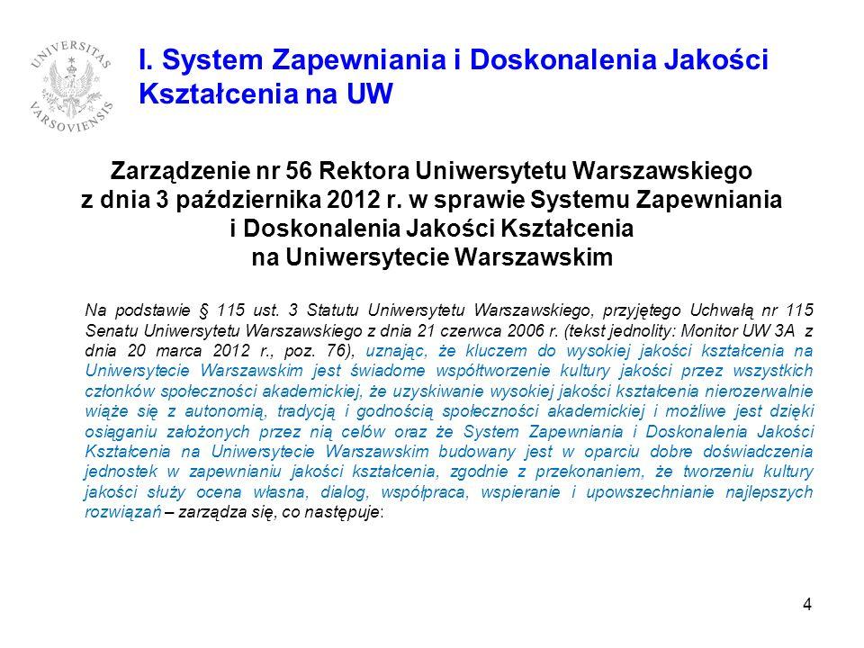 Zarządzenie nr 56 Rektora Uniwersytetu Warszawskiego z dnia 3 października 2012 r. w sprawie Systemu Zapewniania i Doskonalenia Jakości Kształcenia na