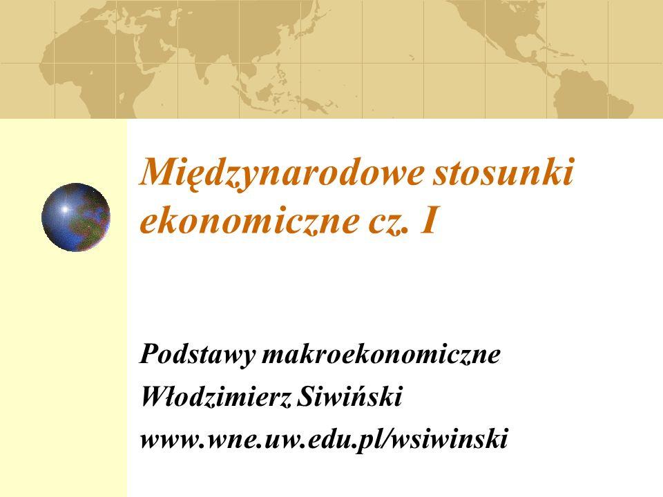 Tematyka zajęć Wykład z Międzynarodowych Stosunków Gospodarczych (MSG) ma na celu ukazanie i wyjaśnienie jak funkcjonuje gospodarka otwarta, powiązana ze światem więzami handlowymi i finansowymi.