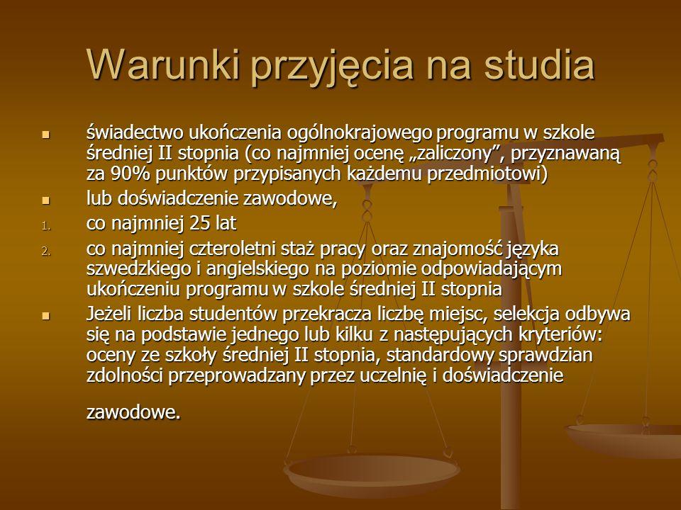 Warunki przyjęcia na studia świadectwo ukończenia ogólnokrajowego programu w szkole średniej II stopnia (co najmniej ocenę zaliczony, przyznawaną za 9
