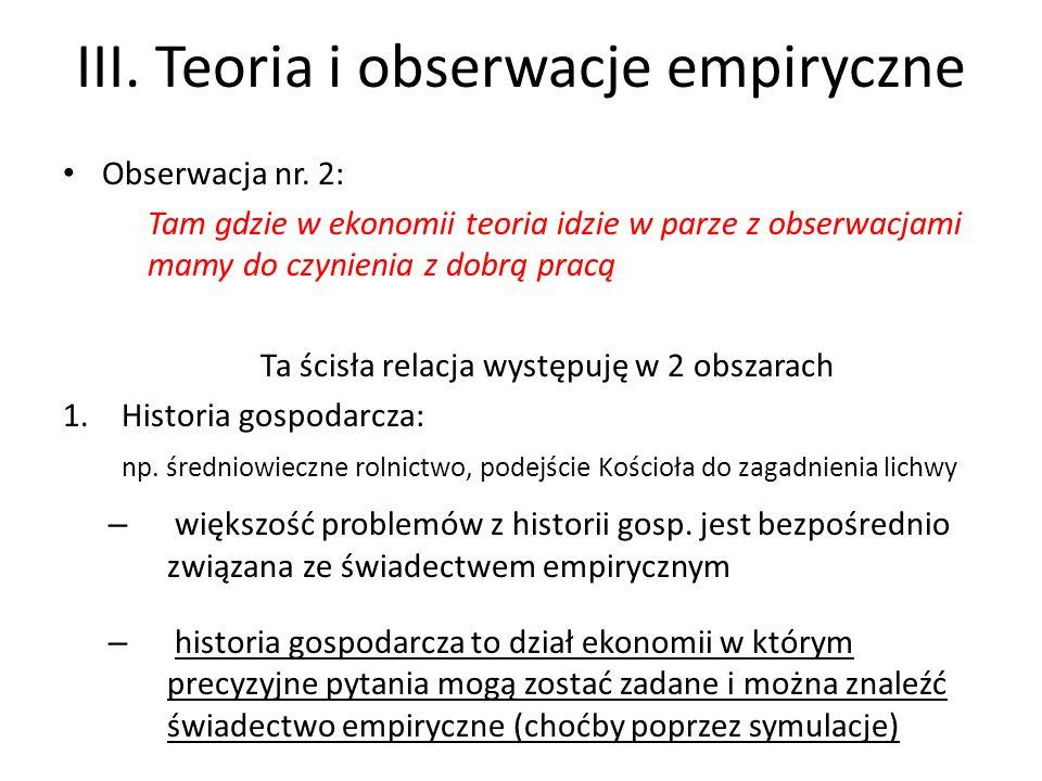 III.Teoria i obserwacje empiryczne 2.Ekonomia rynku pracy: np.