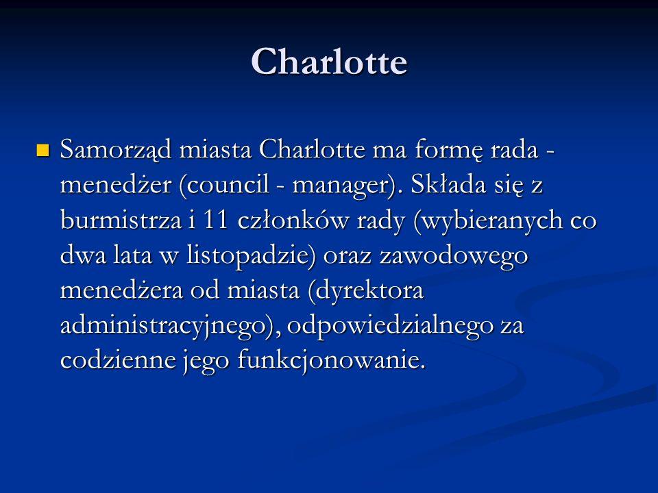 Charlotte Samorząd miasta Charlotte ma formę rada - menedżer (council - manager). Składa się z burmistrza i 11 członków rady (wybieranych co dwa lata