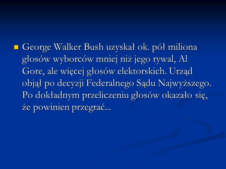 George Walker Bush uzyskał ok. pół miliona głosów wyborców mniej niż jego rywal, Al Gore, ale więcej głosów elektorskich. Urząd objął po decyzji Feder