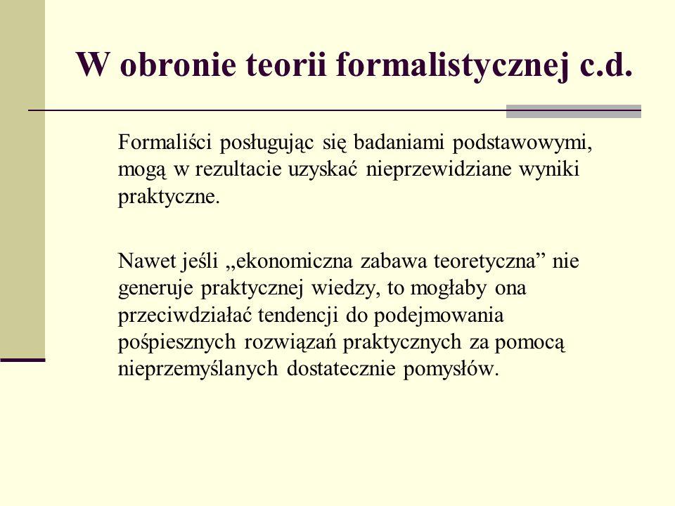 W obronie teorii formalistycznej c.d.