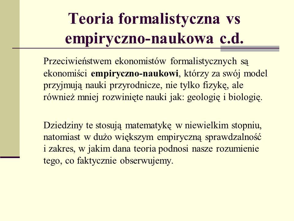 Teoria formalistyczna vs empiryczno-naukowa c.d.