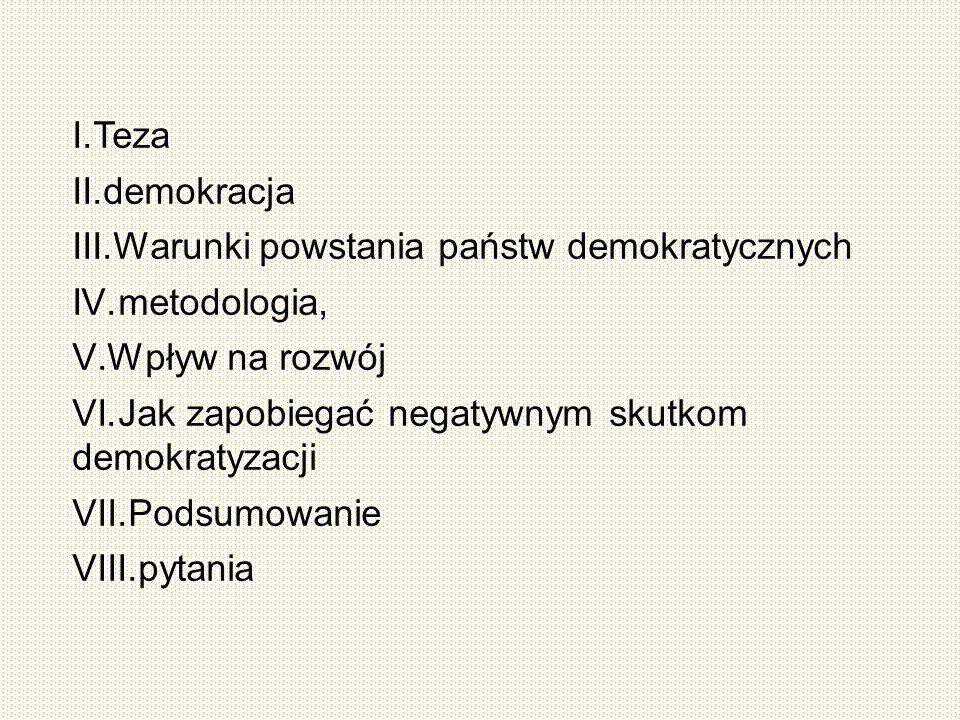 VI. Jak zapobiegać negatywnym skutkom demokratyzacji/demokracji