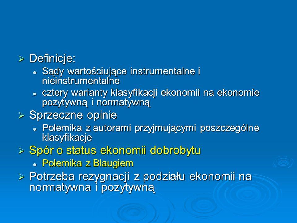 Definicje: Definicje: Sądy wartościujące instrumentalne i nieinstrumentalne Sądy wartościujące instrumentalne i nieinstrumentalne cztery warianty klas