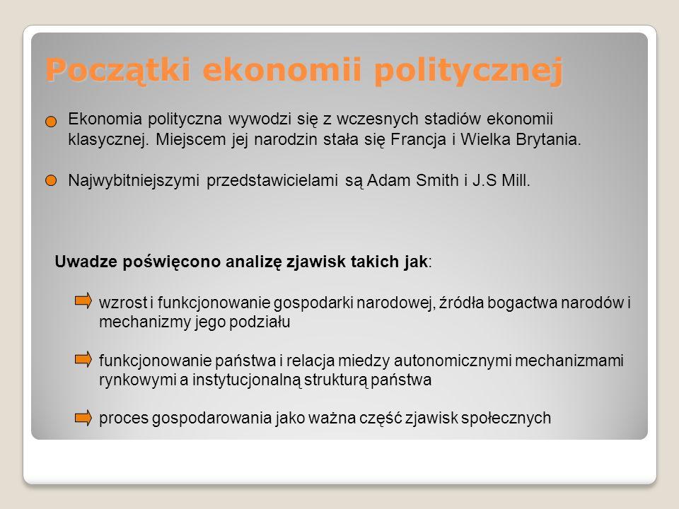 Ekonomia polityczna – nauka pozytywna czy normatywna.