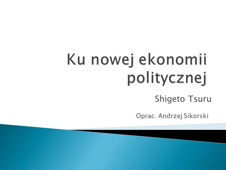 Oprac. Andrzej Sikorski Shigeto Tsuru