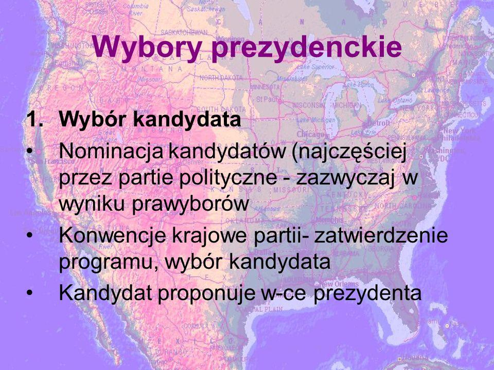 Wybory prezydenckie 1.Wybór kandydata Nominacja kandydatów (najczęściej przez partie polityczne - zazwyczaj w wyniku prawyborów Konwencje krajowe partii- zatwierdzenie programu, wybór kandydata Kandydat proponuje w-ce prezydenta