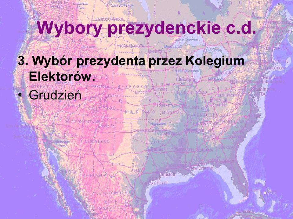 Wybory prezydenckie c.d. 3. Wybór prezydenta przez Kolegium Elektorów. Grudzień