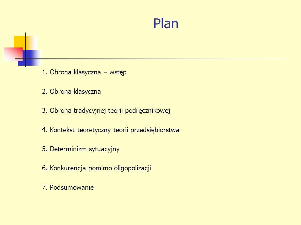 Plan 1.Obrona klasyczna – wstęp 2. Obrona klasyczna 3.