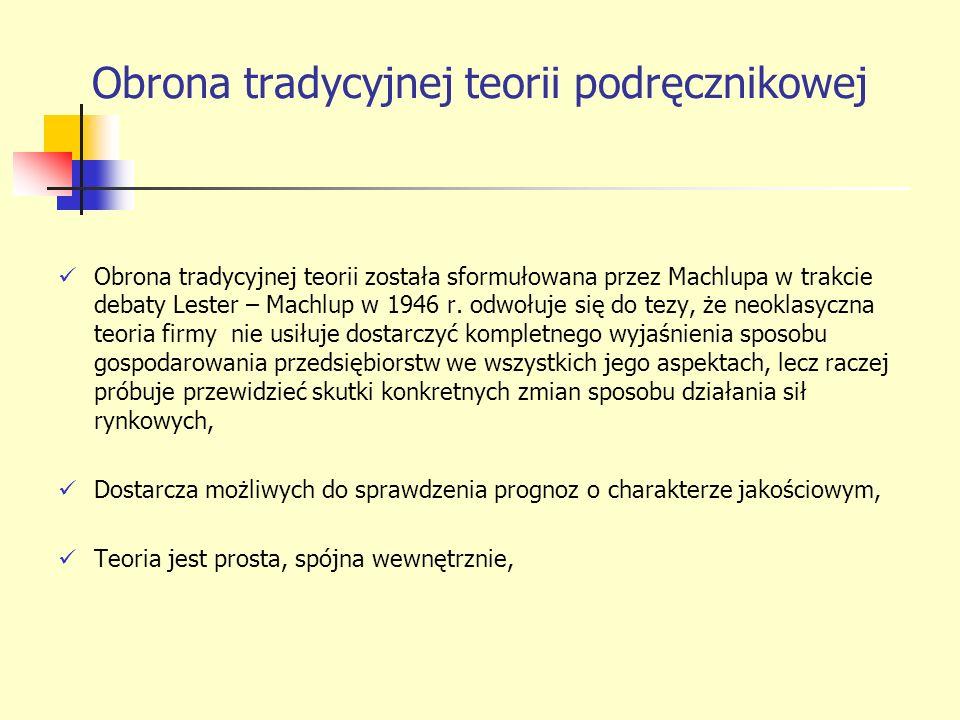 Obrona tradycyjnej teorii podręcznikowej c.d.