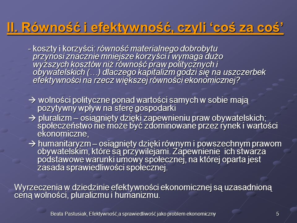 6Beata Pastusiak, Efektywność,a sprawiedliwość jako problem ekonomiczny III.