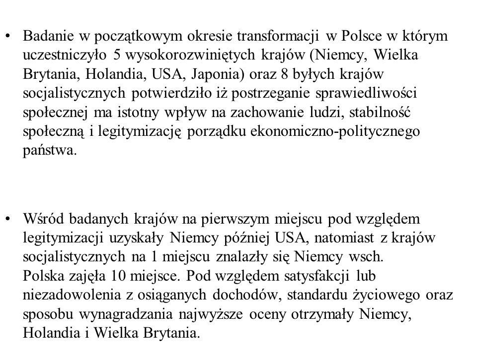 Badanie w początkowym okresie transformacji w Polsce w którym uczestniczyło 5 wysokorozwiniętych krajów (Niemcy, Wielka Brytania, Holandia, USA, Japon