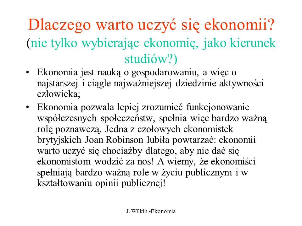 J.Wilkin -Ekonomia Dlaczego warto uczyć się ekonomii.
