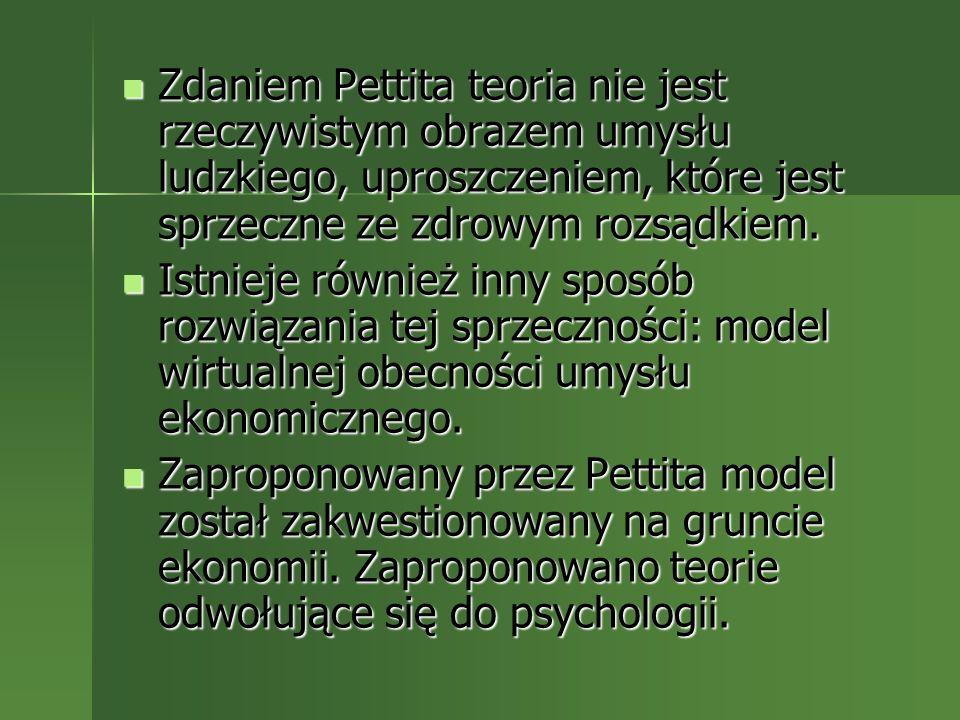 Zdaniem Pettita teoria nie jest rzeczywistym obrazem umysłu ludzkiego, uproszczeniem, które jest sprzeczne ze zdrowym rozsądkiem. Zdaniem Pettita teor
