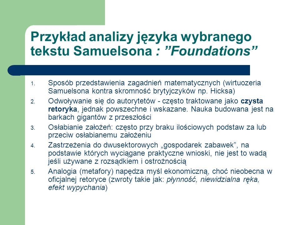 Przykład analizy języka wybranego tekstu Samuelsona : Foundations 1. Sposób przedstawienia zagadnień matematycznych (wirtuozeria Samuelsona kontra skr
