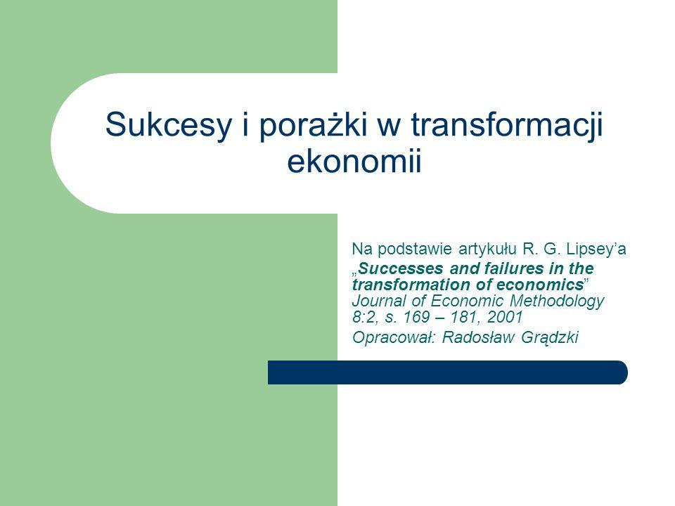 Sukcesy i porażki w transformacji ekonomii Na podstawie artykułu R.