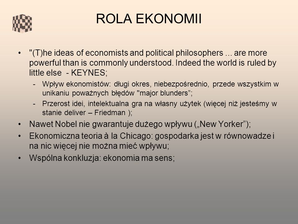 ROLA EKONOMII (T)he ideas of economists and political philosophers...