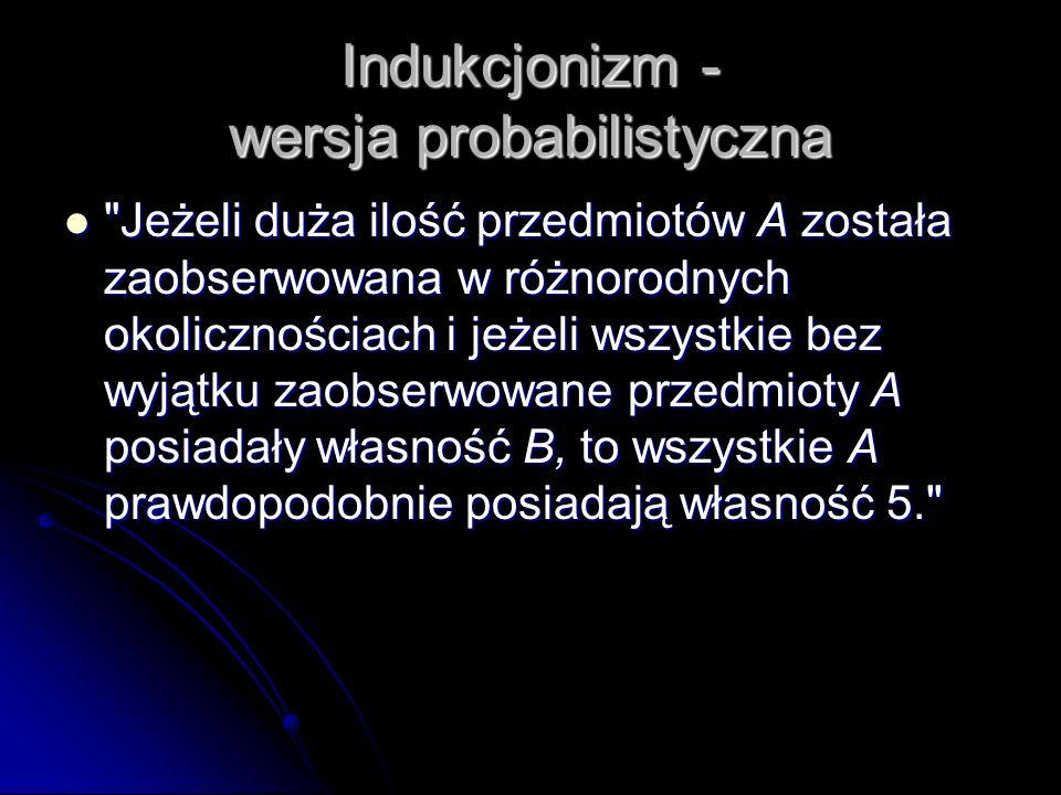 Indukcjonizm - wersja probabilistyczna
