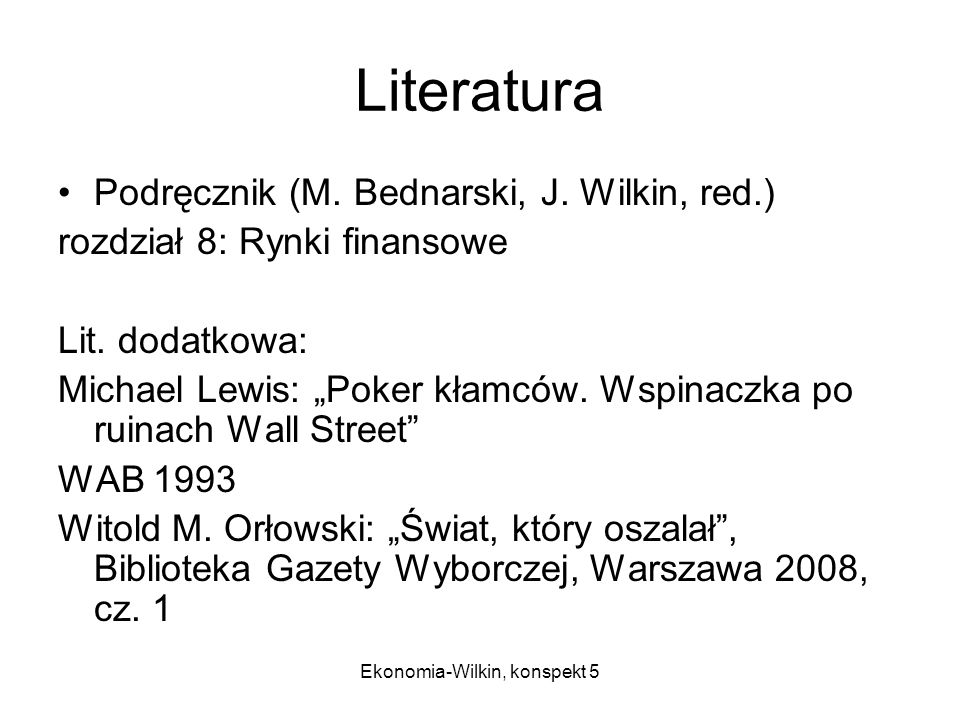 Ekonomia-Wilkin, konspekt 5 Literatura Podręcznik (M.